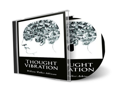 Product picture Thought Vibration William Walker Atkinson Audio book