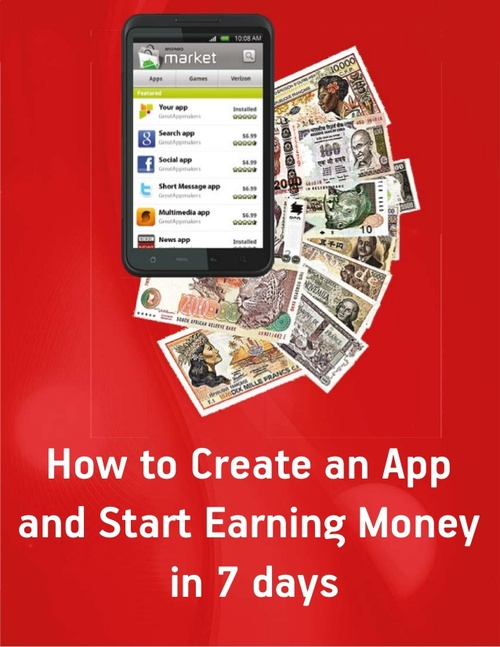 Product picture How to Create an App and Start Earning Money in 7 days